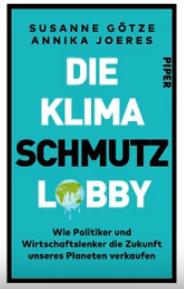 """Klima-Call – """"Die Klimaschmutzlobby"""": Buchbesprechung mit Annika Joeres und Katarina Huth"""
