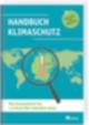 Das Handbuch Klimaschutz… Wie Deutschland das 1.5 Grad Ziel einhalten kann